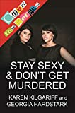 #2: Stay Sexy & Don't Get Murdered: The Definitive How-To Guide