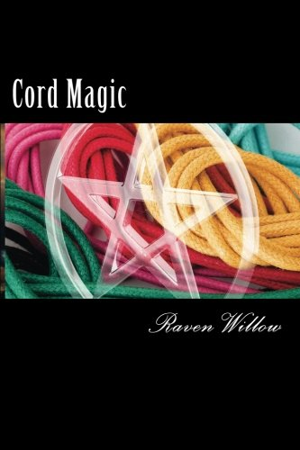Magic Knot - Cord Magic: simple spells for beginners to witchcraft