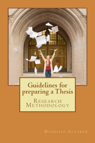 Guidelines for preparing a Thesis: Research Methodology