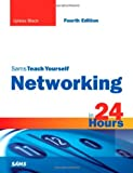 Book cover for Sams Teach Yourself Networking in 24 Hours