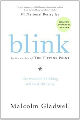 Blink: The Power of Thinking Without Thinking: Malcolm