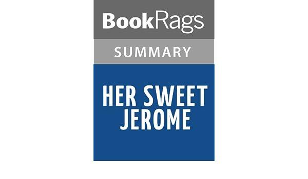 her sweet jerome summary