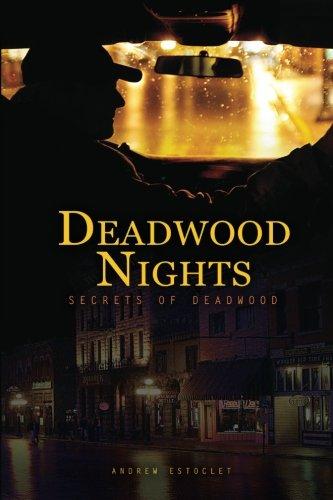 Deadwood Nights - Secrets of Deadwood PDF