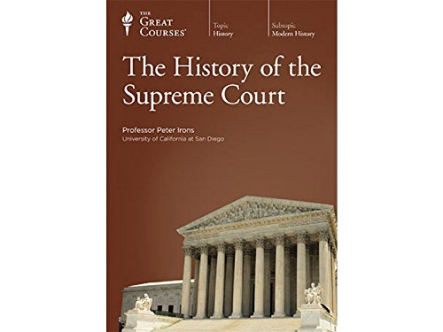 History of the Supreme Court by The Teaching Company