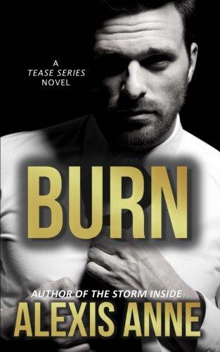 Burn: a Tease novella (Volume 5)
