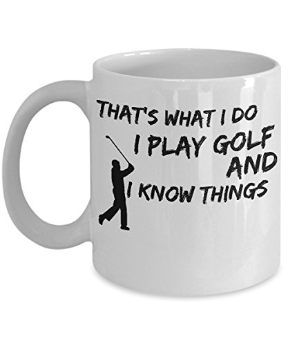 [That's what I Do I Play Golf and I Know Things White Mug] (Green Man Its Always Sunny Costume)