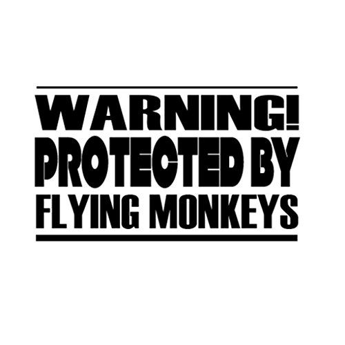 Custom Brother - WARNING! PROTECTED BY FLYING MONKEYS Car Laptop Wall Sticker