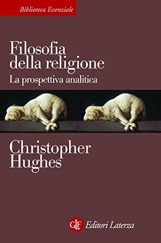 Filosofia della religione: La prospettiva analitica (Italian Edition)