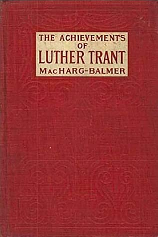 book cover of The Achievements of Luther Trant