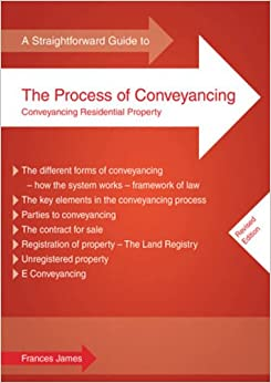 Straightforward Guide to the Process of Conveyancing, A