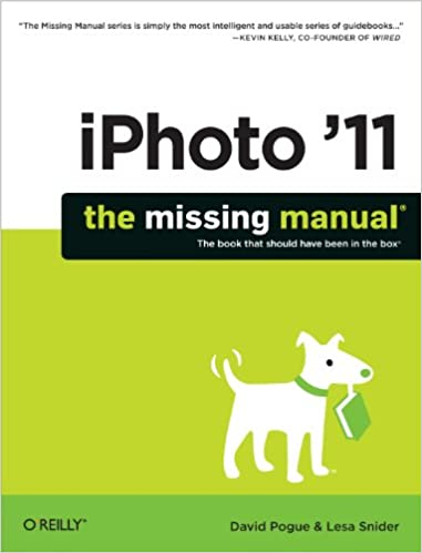 Amazon com: iPhoto '11: The Missing Manual (Missing Manuals