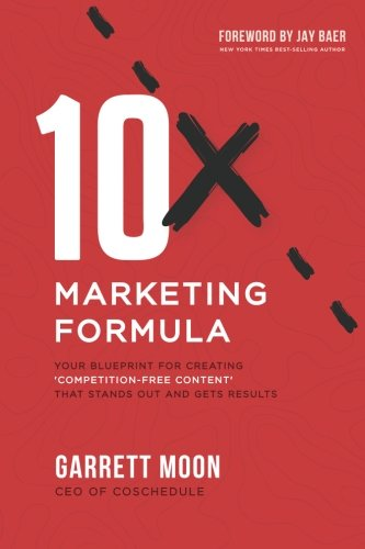 10x Marketing Formula: Your Blueprint for Creating