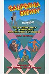 California Brewin': The Exciting Story of California's Microbrewing Revolution Paperback