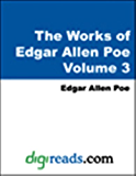 The Complete Works of Edgar Allan Poe Volume 3 of 5