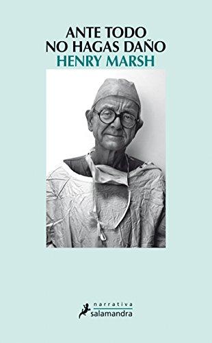 Ante todo, no hagas daño (Narrativa) (Spanish Edition) by [Marsh