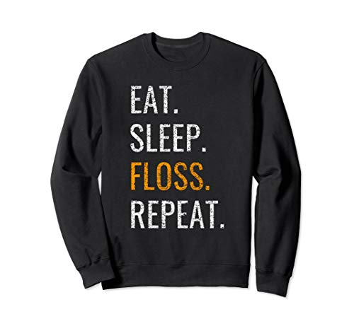Eat Sleep Floss Repeat Distressed Sweatshirt ()