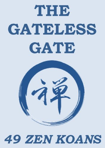 The Gateless Gate: 49 Zen Koans (Annotated Edition)