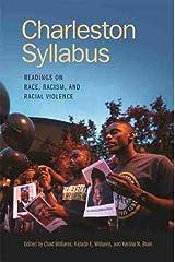 Charleston Syllabus: Readings on Race, Racism, and Racial Violence Paperback