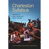 Charleston Syllabus: Readings on Race, Racism, and Racial Violence