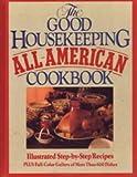 Good Housekeeping All-American Cookbook, Good Housekeeping Editors, 0688063330