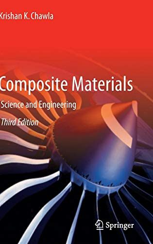 Composite Materials: Science and Engineering (Materials Research and Engineering)