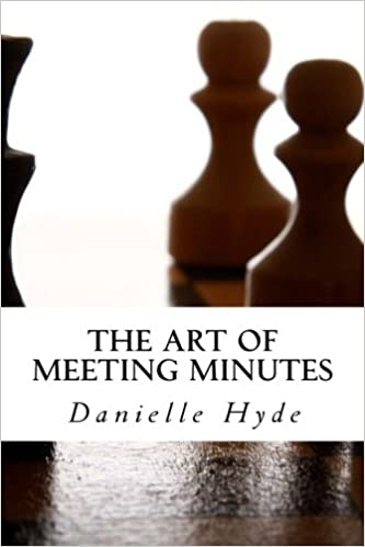 The Art Of Meeting Minutes