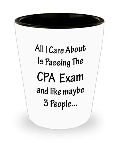 Gifts for CPA Shot Glass Funny Cute Gag Accountancy Exam Passer Chartered Certified Public Accountant Day Congratulations Gift Idea Accounting Office Novelty Shotglass - Care About Passing