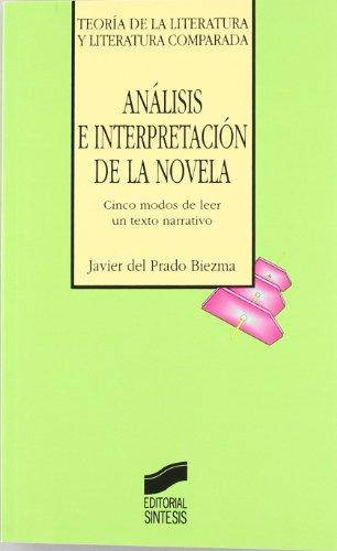 Analisis E Interpretacion de La Novela (Spanish Edition)