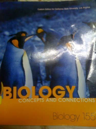 Read Online BIOLOGY:Concepts and Connections (5th, CUSTOM EDITION FOR CALIFORNIA STATE UNIVERSITY, LOS ANGELES, pdf epub