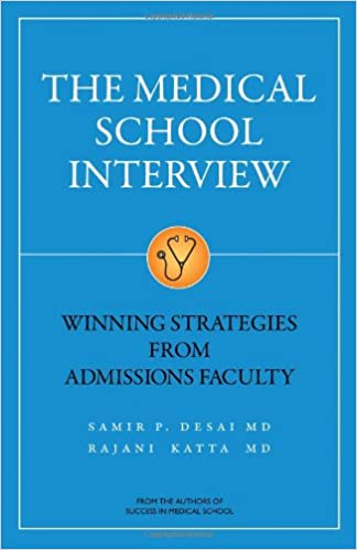the medical school interview winning strategies from admissions faculty 9781937978013 medicine health science books amazoncom