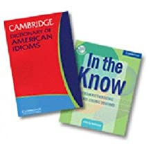 [(In the Know and Cambridge Dictionary of American Idioms 2 Volume Paperback Set Including CD)] [Author: Cindy Leaney] published on (October, 2006)