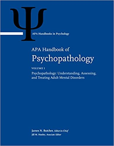 Amazon apa handbook of psychopathology volume 1 apa handbook of psychopathology volume 1 psychopathology understanding assessing and treating adult mental disorders volume 2 child and adolescent fandeluxe Images