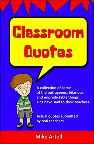 classroom quotes mike artell com books