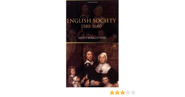 Amazon english society 1580 1680 ebook professor keith amazon english society 1580 1680 ebook professor keith wrightson kindle store fandeluxe Image collections