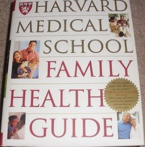 Harvard Medical School Family Health Guide (Harvard Medical School)