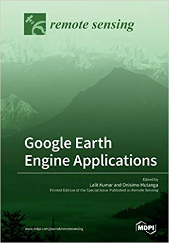 Buy Google Earth Engine Applications Book Online at Low