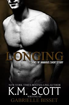 Longing (A Sons of Navarus Short Story) by [Bisset, Gabrielle, Scott, K.M.]