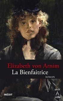 La bienfaitrice par von Arnim