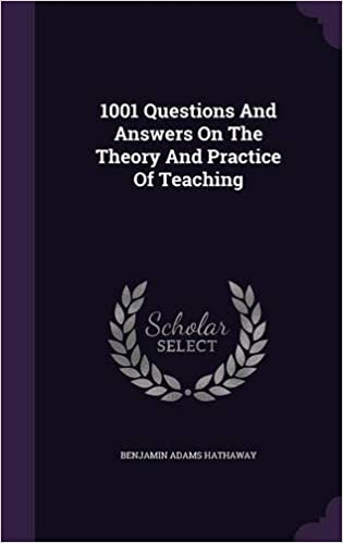 1001 Questions And Answers On The Theory And Practice Of Teaching