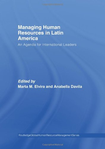 Managing Human Resources in Latin America: An Agenda for International Leaders (Global HRM)