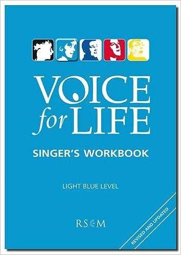 Lataa ebooks ilmaiseksi deutsch Voice for Life Singer's Workbook: Light Blue Level 2 Suomeksi PDF MOBI 0854022120