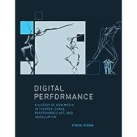 Dixon, S: Digital Performance (Leonardo)
