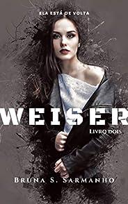 WEISER (Wilker Weiser Livro 2)