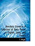 Anecdota Literari, T. Wright, 0554882701