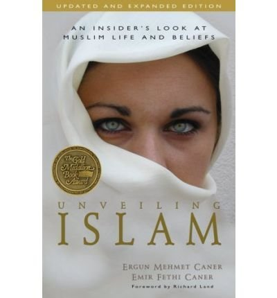 Unveiling Islam: An Insider's Look at Muslim Life and Beliefs (Paperback) - Common ebook