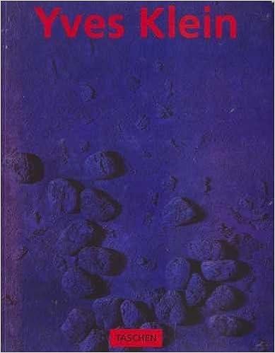 Yves Klein 1928-1962 (Taschen Basic Art Series) by Weitemeier, Hannah (1995)