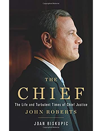 Amazon Com The Chief The Life And Turbulent Times Of Chief Justice