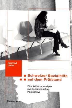Schweizer Sozialhilfe auf dem Prüfstand: Eine kritische Analyse aus sozialethischer Sicht
