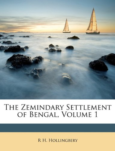 Download The Zemindary Settlement of Bengal, Volume 1 ebook