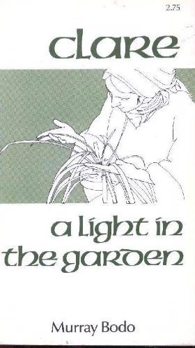 Clare A Light In The Garden Murray Bodo in US - 2